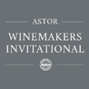 Astor Winemakers Invitational: Grand Tasting & Dinner Package